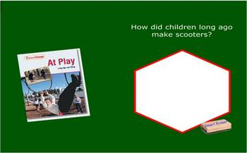 At Play: Long Ago and Today Comprehension SmartBoard File