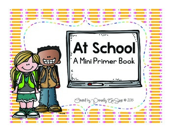 At School (A Beginning of the School Year Emergent Reader book)