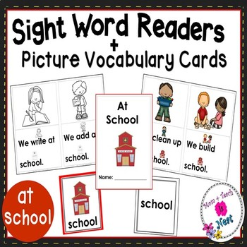 Sight Word Emergent Reader- Book & Vocabulary Cards: At School (at, we)