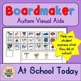 At School Today I... Board and Cards - Boardmaker Visual Aids for Autism