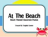 At The Beach - Beach Themed Classroom Packet