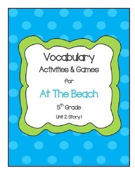 At The Beach Vocabulary Activities & Games- 5th Grade Unit