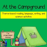 End of the Year At The Campground Thematic ELA Unit
