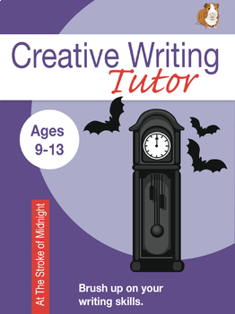 At The Stroke Of Midnight: Brush Up On Your Writing Skills (9-13 years)