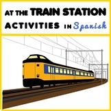 At The Train Station - Estación de trenes - Activity Pack