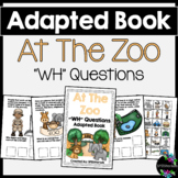 At The Zoo Adapted Book (WH Questions)