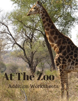 At The Zoo Addition Worksheets