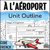 À l'aéroport - At the Airport Core French Unit Outline