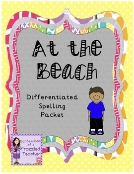 At the Beach Differentiated Spelling (Scott Foresman Reading Street)