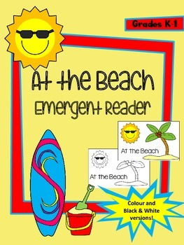 At the Beach Emergent Reader - Colour and Black and White Versions Included