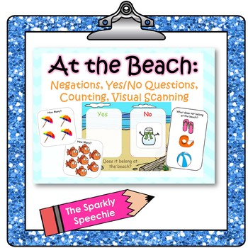 At the Beach: Negations, Yes/No Questions, Counting, & Visual Scanning