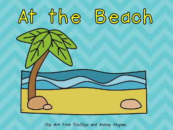 At the Beach- Nonfiction Shared Reading- Level C Kindergarten Summer