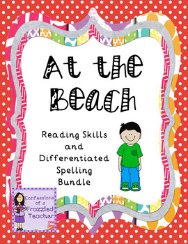 At the Beach Reading/Spelling Bundle (Scott Foresman Reading Street)