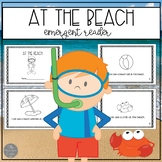 At the Beach: Summer Emergent Reader and Sorting Materials