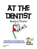 At the Dentist:  A Dental Month Readers Theatre