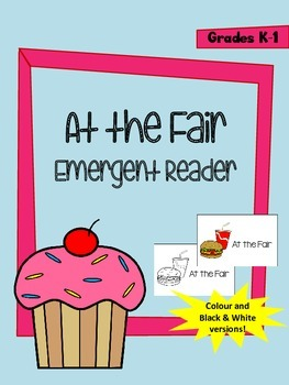 At the Fair Emergent Reader - Colour and Black & White versions included