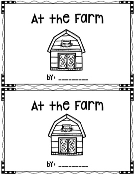 At the Farm~ emergent reader