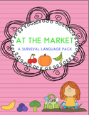 At the Market: A Survival Language Pack