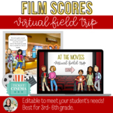 At the Movies: A Virtual Field Trip to Explore Film Scores and Composers