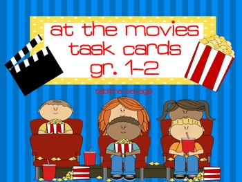 At the Movies! Task Cards on Time and Money Gr. 1-2