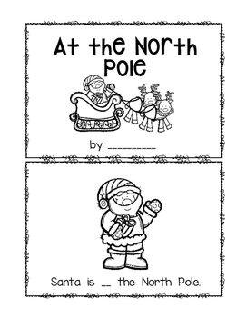 At the North Pole~ emergent reader