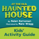 At the Old Haunted House Kids' Activity Guide Ages 3-7