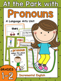 Pronoun Worksheets and Activities Unit - At the Park with Pronouns