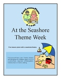 At the Seashore Preschool Theme Week