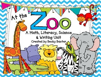 At the Zoo- Math, Literacy, Science, Writing and Art