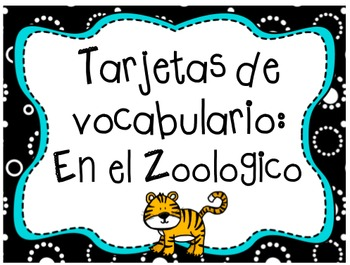 """At the Zoo"" Printable Vocabulary Cards: Color + Black & White (SPANISH)"