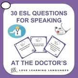 At the doctor's office - 30 ESL - ELL conversation starter