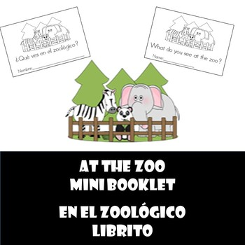 At the zoo mini book (What do you see?)  En el zoologico l