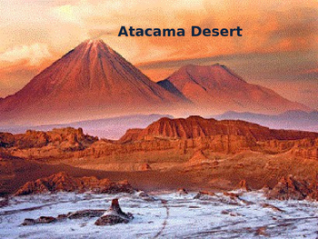Atacama Desert - Power Point Driest place on earth - Infor