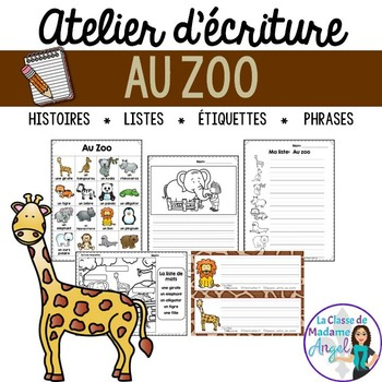 Atelier d'écriture:  Zoo Themed Writing Center in French