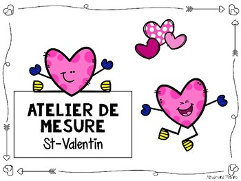 Atelier de mesure (cm) - St-Valentin