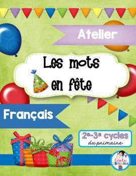 Atelier français- Les mots en fête