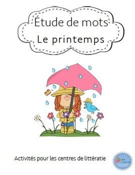 Ateliers Étude de mots Printemps/ French Spring word work