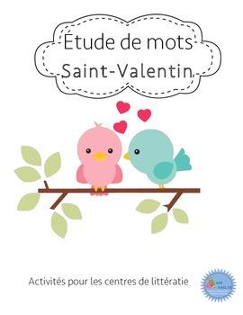 Ateliers Étude de mots Saint-Valentin/ French Valentine daily five word work