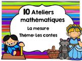 Ateliers de mesure sous le thème des contes en français