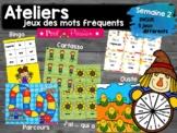 Ateliers jeux des mots fréquents - semaine 2