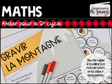 Ateliers maths: Gravir la montagne! // 2e cycle