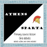 Ancient Greece Athens/Sparta Primary Source Lesson and Deb