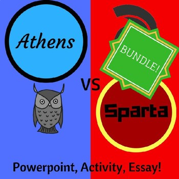 Athens and Sparta Powerpoint, Activity, Essay Bundle!
