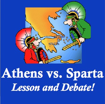 athens vs sparta lesson and debate activity by living history tpt. Black Bedroom Furniture Sets. Home Design Ideas