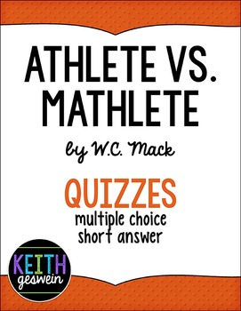 Athlete vs. Mathlete by W.C. Mack:  10 Quizzes