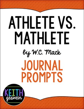 Athlete vs. Mathlete by W.C. Mack:  21 Journal Prompts