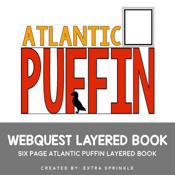 Atlantic Puffin Webquest Layered Book