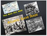 Atlantic Slave Trade (Triangular Trade) Talk, Read, Talk, Write (TRTW) Activity