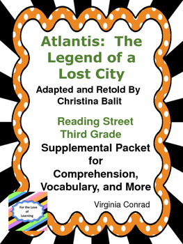 Atlantis:  The Legend of a Lost City--Supplemental--Reading Street Third Grade