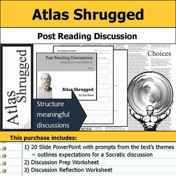 Atlas Shrugged - Socratic Method - Post Reading Discussions
